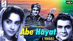 Abe Hayat (1955) - Full Hindi Movie | Starring Kaan Prem Nath, Ameeta, Shashikala and Pran