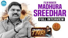 Madhura Sreedhar Reddy Exclusive Interview   Frankly With TNR 49   Talking Movies with iDream 270