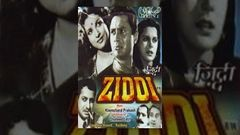 Ziddi 1948 | Dev Anand, Kamini Kaushal | Superhit Classic Bollywood Movies