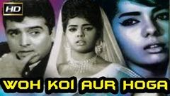 Woh Koi Aur Hoga 1967 B&W - Dramatic Movie | Feroz Khan, Mumtaz