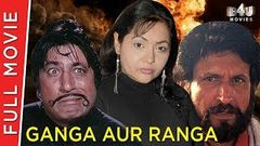 Ganga Aur Ranga 1994 | Full Hindi Movie | Shakti Kapoor, Sahila Chaddha, Huma Khan