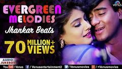 Evergreen Melodies - Jhankar Beats | 90& 039;S Romantic Love Songs | JUKEBOX | Hindi Love Songs