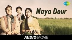 Naya Daur (1957) Superhit Bollywood Movie | नया दौर | Dilip Kumar, Vyjayantimala