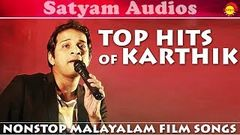 Top Hits of Karthik | Nonstop Malayalam Film Songs