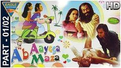 Ab Ayega Mazaa Hindi Movie Part 01 02 | Farooq Sheikh, Anita Raj, Ravi Baswani | Eagle Hindi Movies