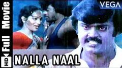 Nalla Naal - Full Tamil Movie