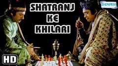 Shatranj Ke Khilari {HD} Satyajit Ray - Sanjeev Kumar - Shabana Azmi Hindi Film (With Eng Subtitles)