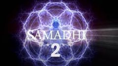 Samadhi Movie, 2018 - Part 2 (It& 039;s Not What You Think)