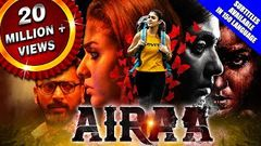 Airaa (2019) New Released Hindi Dubbed Full Movie | Nayanthara Kalaiyarasan Yogi Babu