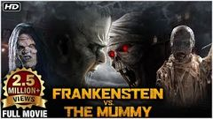 Frankenstein Vs The Mummy Hindi Dubbed Full Movie | New Released Hollywood Movies | Action Movies