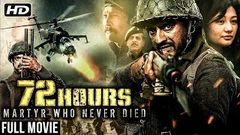 72 Hours Martyr Who Never Died   India China War 1962   Hindi Movie   New Movie 2020