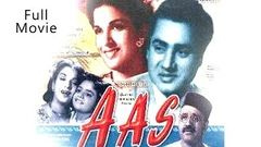 Aas (1953) - Full Hindi Movie | Starring Kamini Kaushal, Shekhar and Om Prakash