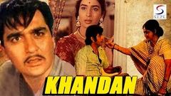 Khandan | Full Hindi Movie | Sunil Dutt, Nutan | HD