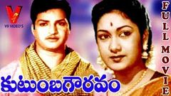 KUTUMBA GOWRAVAM | TELUGU FULL MOVIE | NTR | SAVITRI | KANNAMBA | V9 VIDEOS