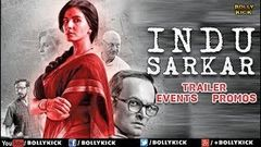 Hindi Movies | Indu Sarkar Full Movie Promotions | Hindi Trailer 2019 | Events