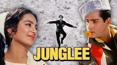 JUNGLEE | FULL HINDI MOVIE | SUPERHIT HINDI MOVIES | SHAMMI KAPOOR - SAIRA BANU