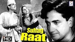 Suhag Raat - Bharat Bhushan and Begum Para - Vintage Hit B&W Movie - HD