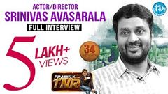 Srinivas Avasarala Exclusive Interview Frankly With TNR 34 Talking Movies with iDream 210