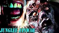 """Junglee Janwar"" 