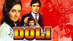 Doli (1969) Full Hindi Movie | Rajesh Khanna, Babita, Prem Chopra, Nazima