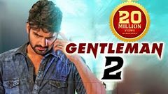 Gentleman 2 (2018) NEW RELEASED Full Hindi Dubbed Movie | Vishnu | South Dubbed 2018 Movie