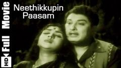 Neethikkupin Paasam Tamil Full Movie | MGR, Saroja Devi