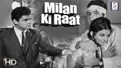 Milan Ki Raat - Sanjay Khan, Sharmila Tagore - Super Hit Drama Movie - HD - B&W