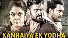 Kanhaiya Ek Yodha (Balkrishnudu 2019), Nara Rohit, Regina, Ramya, Full Hindi Dubbed Movie
