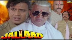 Jallaad - Mithun Charkaborty, Rambha, Kader Khan & Shakti Kapoor - Full HD Bollywood Hindi Movie