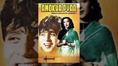 Anokha Pyar (1948) - Full Hindi Movie | Starring Dilip Kumar and Nargis