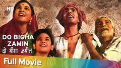 Do Bigha Zamin (1953) | Balraj Sahni | Nirupa Roy | Full Movie