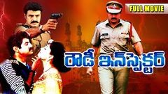 Rowdy Inspector Telugu Full Length Movie | Bala Krishna, Vijaya Shanti
