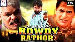 Return of Rowdy Rathor - Latest Bollywood Hindi Movies 2017 Full Movie HD l Kashif Ali Manita Ranga
