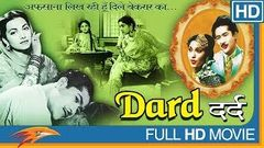 Dard Hindi Full Movie HD | Munawwar Sultana, Suraiya, Nusrat | Bollywood Classics