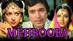 Mehbooba | Full Hindi Movie | Rajesh Khanna, Hema Malini, Prem Chopra | HD