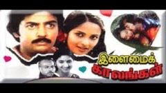 Ilamai Kaalangal Full Movie HD