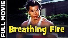 Breathing Fire Hollywood Action Movie