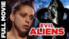 Evil Aliens Full Hindi Dubbed Movie | एविल एलियंस | Horror Thriller Movie