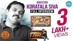 Janatha Garage Director Koratala Siva Exclusive Interview Frankly With TNR 33