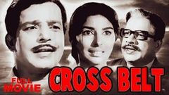 Cross Belt | Malayalam Full Movie | Sathyan | Sharada | Kaviyoor Ponnamma
