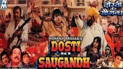 Dosti Ki Saugandh 1993 Full Movie