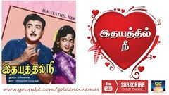 Idhayathil Nee Full Movie HD | Gemini Ganesan Devika Nagesh | Tamil Old Movies | GoldenCinema