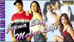 Jeena Sirf Mere Liye (2002)| Tushar | Kareena Kapoor | Mallika Sehrawat | Full HD Bollywood Movie|