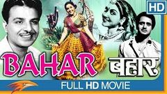 Bahar 1951 Hindi Old Full Movie | Vyjayanthimala, Karan Dewan, Pandari Bai | Classical Hindi Movies