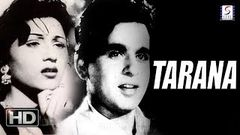 Tarana 1951 Hindi Movie Full | Dilip Kumar Madhubala | Old Hindi Movie