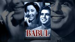 Babul [1950] - Dilip Kumar - Nargis - Amar - A Shah - Bollywood Full Movie - Best Hindi Movies
