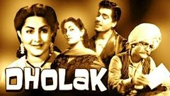 Dholak | Hindi Full Movie | Ajit, Amir Banu, Kathana