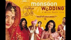 Monsoon Wedding 2001 - Dramatic Movie| Naseeruddin Shah, Lillette Dubey, Parvin Dabbas