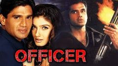 Officer (2001) Full Hindi Movie | Sunil Shetty Raveena Tandon