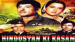 Hindustan Ki Kasam l Super Hit Hindi Movie l Raaj Kumar, Priya Rajvansh l 1973